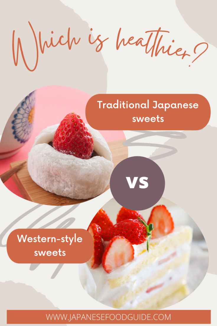 Pin for this post - Are Traditional Japanese Sweets Healthier than Western Sweets?