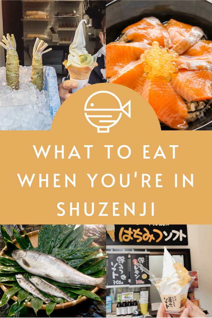 Pin for this post - What to Eat When You're in Shuzenji