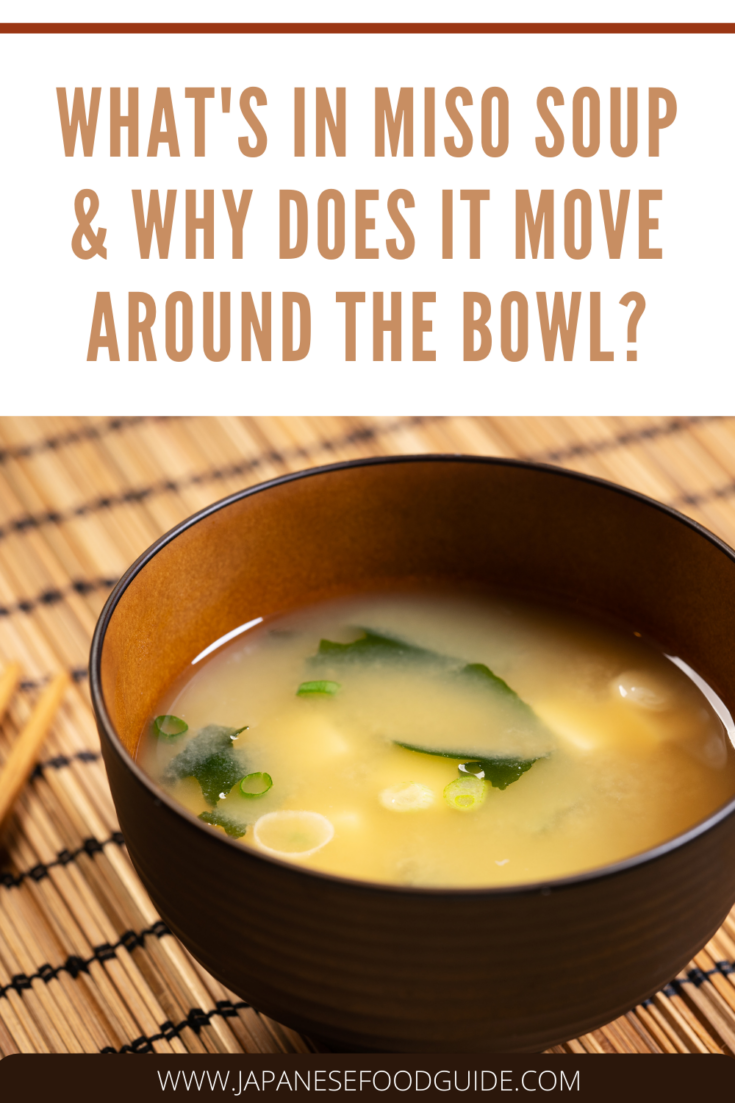 Pin for this post - What's in Miso Soup and Why Does It Move Around the Bowl?