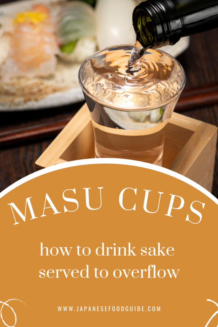Pin for this post - Sake in a Box: How to Drink Sake from a Square Wooden Masu Cup