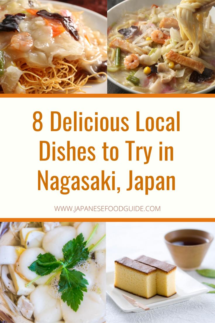 Pin for this post - Nagasaki Food Guide, What to Eat in Nagasaki