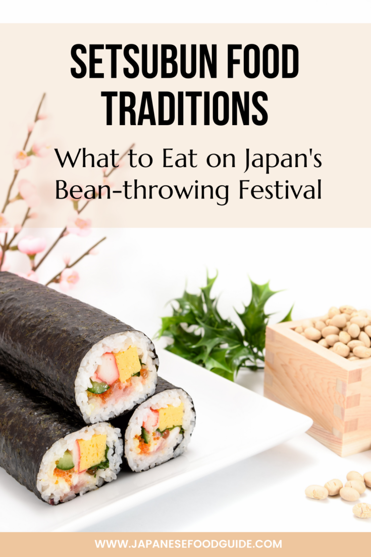 Pin for this post - Setsubun Food Traditions: What to Eat on Japan's Bean-throwing Festival